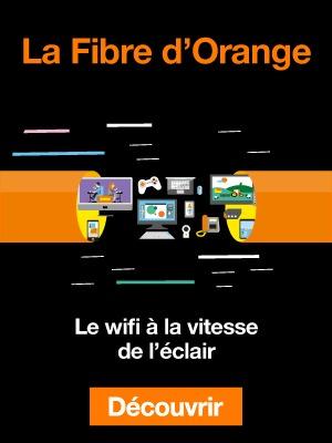 La fibre d'Orange - le ifi à la vitesse de l'éclair
